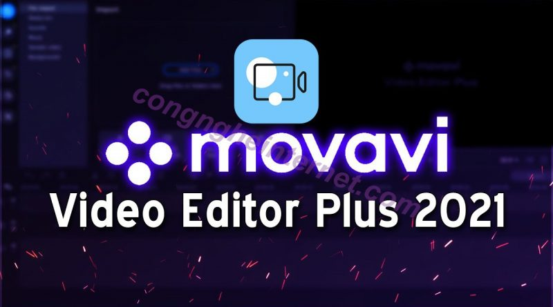 Download Movavi Video Editor Plus 2021